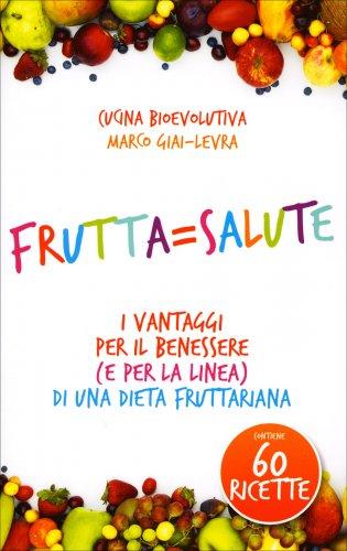 Frutta = Salute