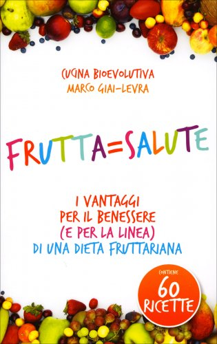 Frutta = Salute (eBook)
