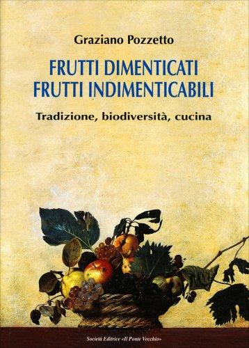 Frutti Dimenticati, Frutti Indimenticabili