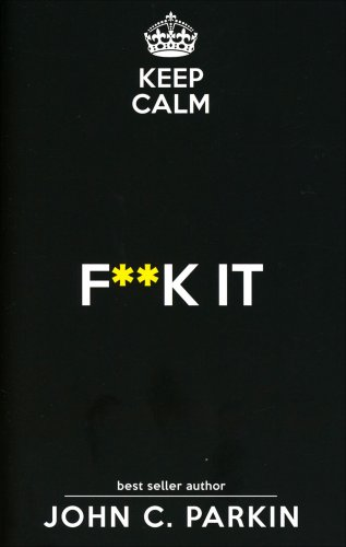 Keep Calm - Fuck It