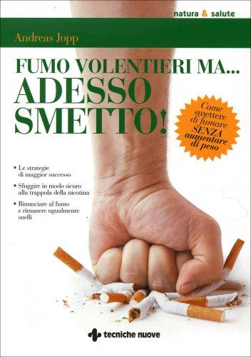 Fumo Volentieri ma Adesso Smetto