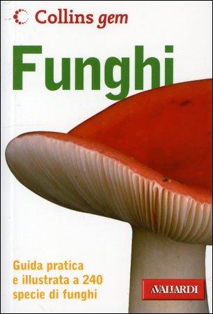 Funghi (Edizione Tascabile)
