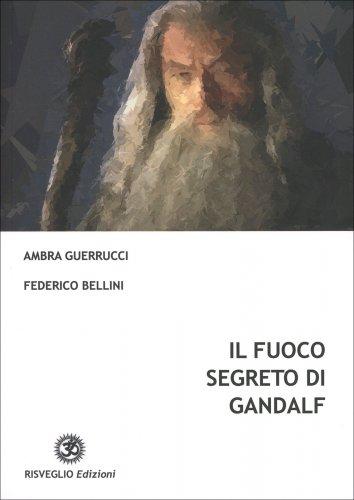 Il Fuoco Segreto di Gandalf