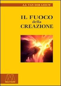 Il Fuoco della Creazione
