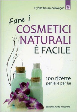 Fare i cosmetici naturali facile cyrille saura zellweger - Detersivi naturali fatti in casa ...