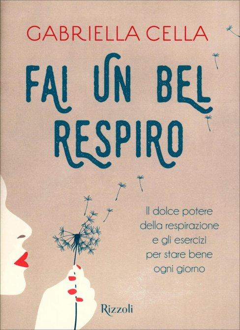 Fai un bel respiro di Gabriella Cella