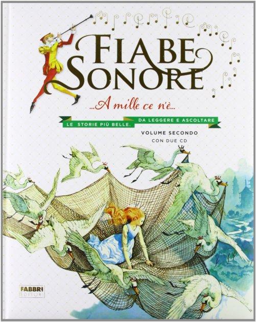 Amato Fiabe Sonore - A Mille Ce N'è - Volume Secondo - Fabbri Edizioni QI09
