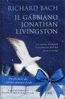 Il Gabbiano Jonathan Livingston - Edizione Illustrata