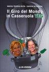 Il Giro del Mondo in Casseruola Veg