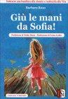 Giù le Mani da Sofia