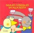 Giulio Coniglio Va alla Festa
