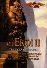 Gli Eroi II - Trilogia Completa