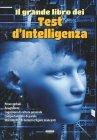 Il Grande Libro dei Test d'Intelligenza