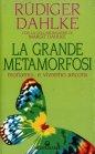 La Grande Metamorfosi