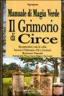 Il Grimorio di Circe - Manuale di Magia Verde