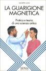 La Guarigione Magnetica
