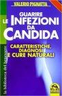 Guarire le Infezioni da Candida