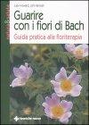 Guarire con i Fiori di Bach