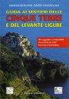 Guida ai Sentieri delle Cinque Terre e del Levante Ligure