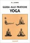 Guida alle Pratiche Yoga