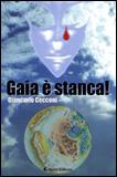 GAIA è STANCA di Giancarlo Cecconi