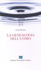 LA GENEALOGIA DELL'UOMO di Annie Besant