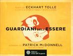 GUARDIANI DELL'ESSERE di Eckhart Tolle, Patrick Mcdonnell