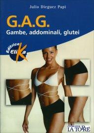 G.A.G. Gambe, Addominali, Glutei