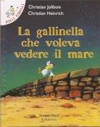 La Gallinella che Voleva Vedere il Mare