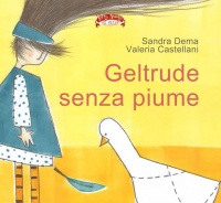 Geltrude Senza Piume