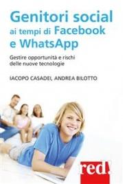 Genitori Social ai Tempi di Facebook e WhatsApp (eBook)
