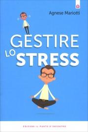 Gestire lo Stress