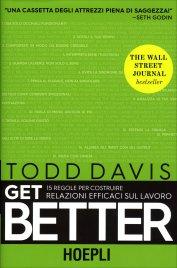 Get Better - 15 regole per costruire relazioni efficaci sul lavoro
