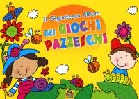 Il Gigantesco Album dei Giochi Pazzeschi - Giallo
