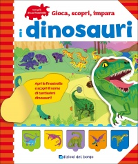 Gioca, Scopri, Impara - I Dinosauri