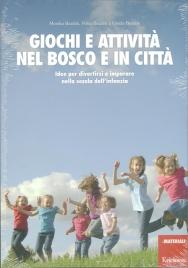 Giochi e Attività nel Bosco e in Città