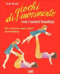 Giochi di Movimento con i Nostri Bambini