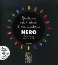 Giochiamo con i Colori: il Mio Quaderno Nero