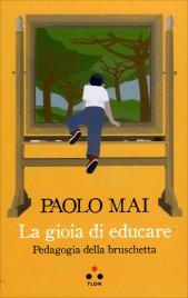 La Gioia di Educare
