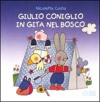 Giulio Coniglio in Gita nel Bosco