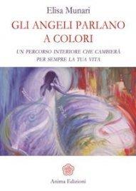 Gli Angeli Parlano a Colori (eBook)