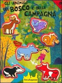 Gli Animali del Bosco e della Campagna