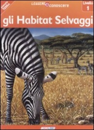 Gli Habitat Selvaggi