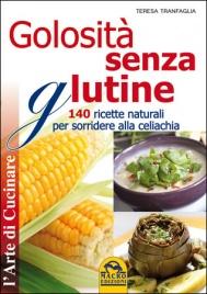 Golosità Senza Glutine Edizione 2011