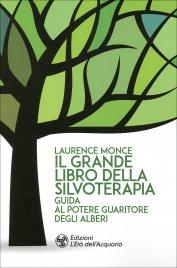 Il Grande Libro della Silvoterapia