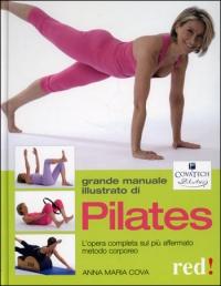 Grande Manuale Illustrato di Pilates