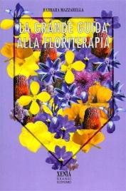 La Grande Guida alla Floriterapia