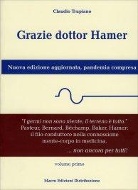 Grazie Dottor Hamer - Volume Primo