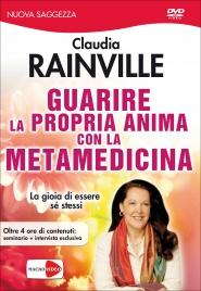 Guarire la Propria Anima con la Metamedicina (Video Seminario in DVD)