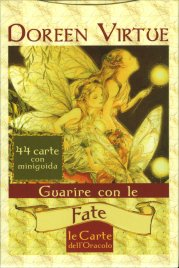 GUARIRE CON LE FATE - LE CARTE DELL'ORACOLO 44 carte con miniguida